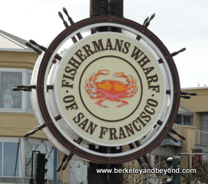 SF-Fishermans Wharf sign-c2015 Carole Terwilliger Meyers-crop-300pix